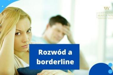 rozwód z osobą z zaburzeniami typu borderline