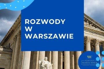 Rozwody w Warszawie Adwokat